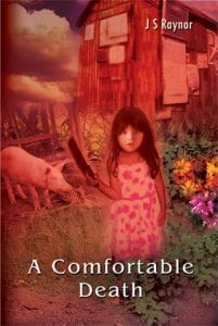 A Comfortable Death by J.S.Raynor